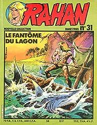 Rahan, tome 31 : Le fantome du lagon par Nestor Romero