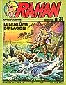 Rahan, tome 31 : Le fantome du lagon par Romero