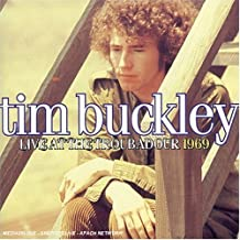 BUCKLEY,TIM - LIVE AT THE TROUBADOUR 1969