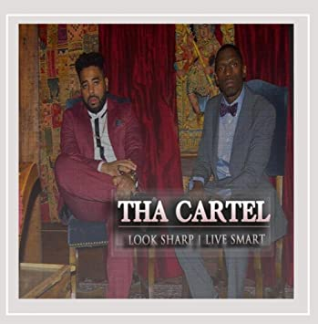Tha Cartel - Look Sharp, Live Smart [Explicit] - Amazon.com ...