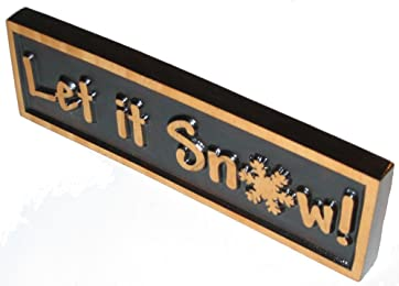 """Decorative Wood Sign Plaque """"Let it Snow"""", Carved & Stained, 10"""" x 3"""""""
