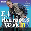 Ed Reardon's Week: Series 11: The BBC Radio 4 sitcom Radio/TV Program by Christopher Douglas Narrated by Christopher Douglas, full cast, Stephanie Cole