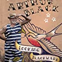 Looking Blackwards Audiobook by Arthur Black Narrated by Jeffrey Kafer
