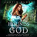 Hounds of God: Cursed Night, Book 1 Audiobook by Justin Sloan Narrated by Alisha Bade