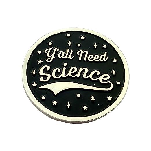 Science enamel pin - yall need science - lapel pin - funny hat pin - enamel  pins