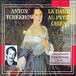 La dame au petit chien et autres nouvelles   Anton Tchekhov