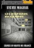 LES DISPARUS DU CAMPUS (Crimes en Hauts-de-France t. 2)