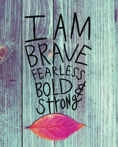 (I am brave fearless bold & strong: Positive affirmation Journal Wide Ruled College Lined Composition Notebook For 132 Pages of 8