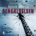 Gengældelsen [Retribution] Audiobook by Steffen Jacobsen Narrated by Jesper Bøllehuus