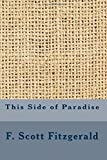 This Side of Paradise by  F. Scott Fitzgerald in stock, buy online here