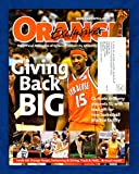 Orange Exclusive, The Official Magazine of Syracuse University Athletics - Winter, 2006. Carmelo Anthony Donates Melo Center; AD Daryl Gross; Ashley McMillen; Alida DiPlacido diving; Mautino Scholarships; Aulton Kohn (track); football, baskeball, cr