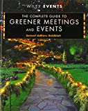 The Complete Guide to Greener Meetings and Events