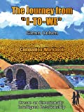 The Journey from I-to-WE - Companion Workbook, Glenn Cohen, 1434383733