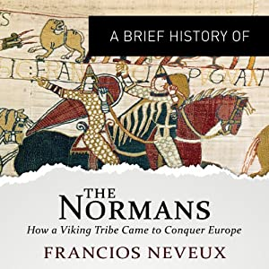 A Brief History of the Normans Audiobook