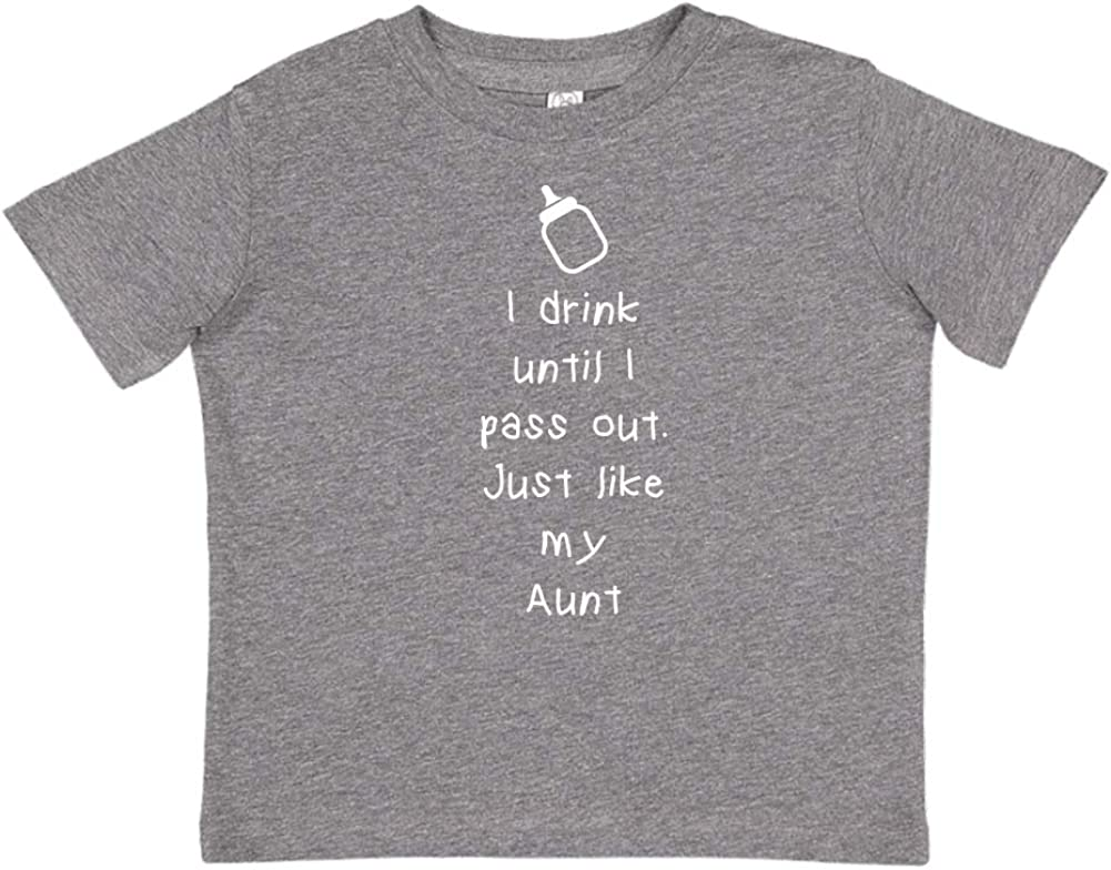 Toddler//Kids Short Sleeve T-Shirt Just Like My Aunt Mashed Clothing I Drink Until I Pass Out