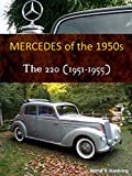 Mercedes 220 (The 1950s Mercedes, Book 3)