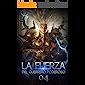 La Fuerza del Guerrero Poderoso 4: Una reversión inesperada (La leyenda del héroe hechicero)