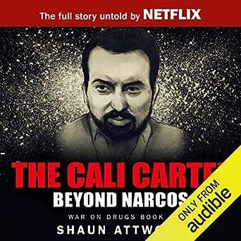 Amazon.com: The Cali Cartel: Beyond Narcos (Edición audio ...