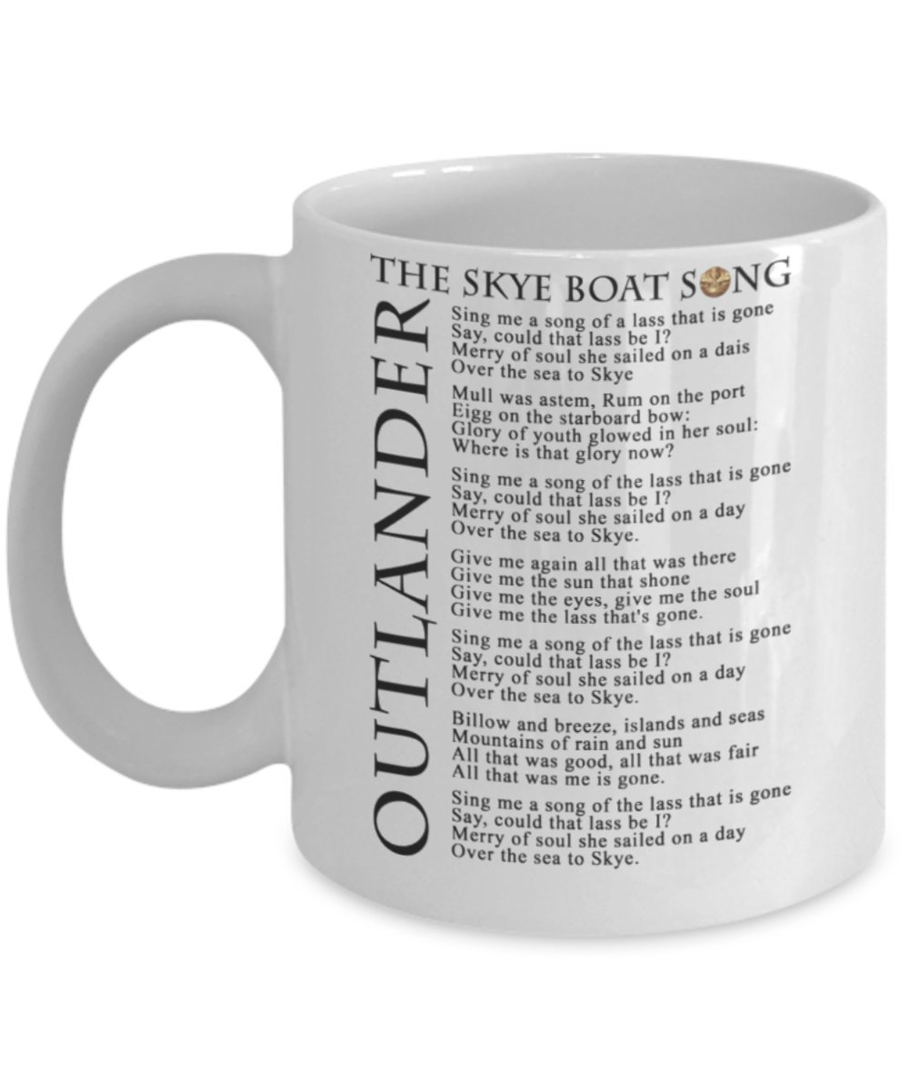 Outlander Skye Boat Song Coffee Mug (White) - Outlanders Skye Boat Mug With Lyrics - This 11-oz Outlander Coffee Cup is The Perfect Outlander Merchandise For Fan Of Jamie Claire Sassenach Trinkets and Novelty