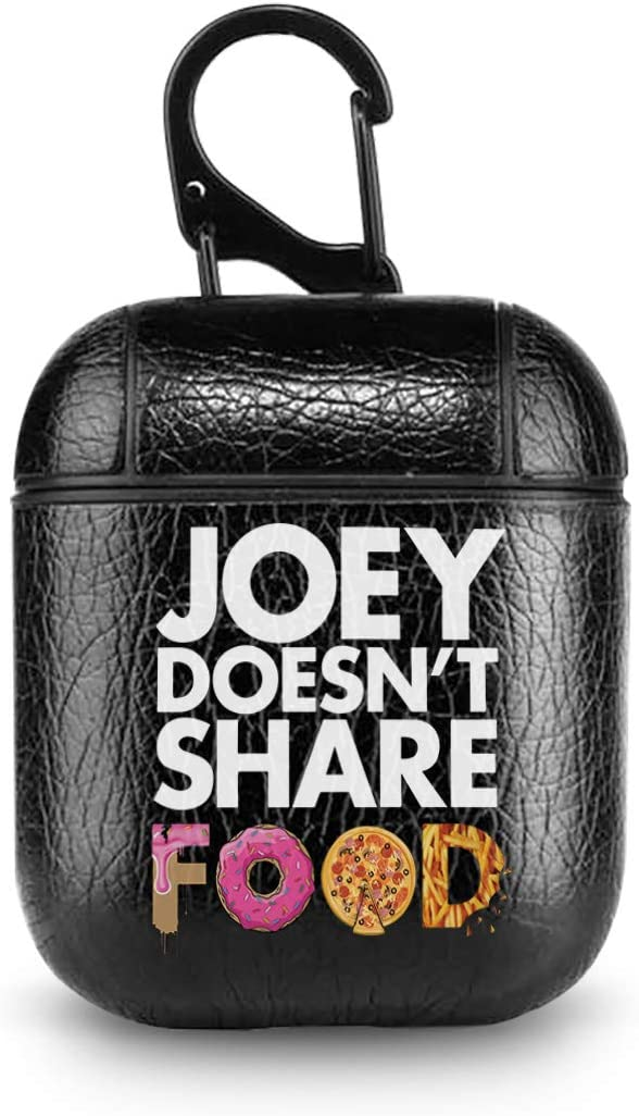 Joey Doesn't Share Food Leather Case Protective Shockproof Cover for Apple AirPods Friends TV Show Compatible with AirPods 1 & AirPods 2 (Black)