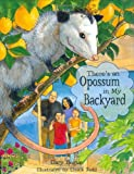 There's an Opossum in My Backyard, Gary Bogue, 1597140597