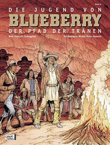 Blueberry 46 Jugend  17   Der Pfad Der Tränen