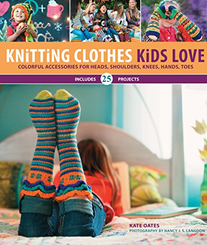 Knitting Clothes Kids Love: Colorful Accessories for, used for sale  Delivered anywhere in USA