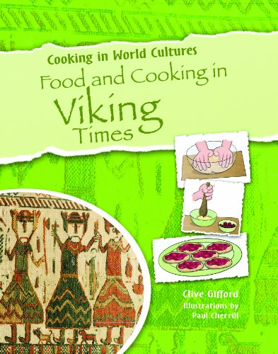 Food and Cooking in Viking Times (Cooking in World Cultures (Paperback))