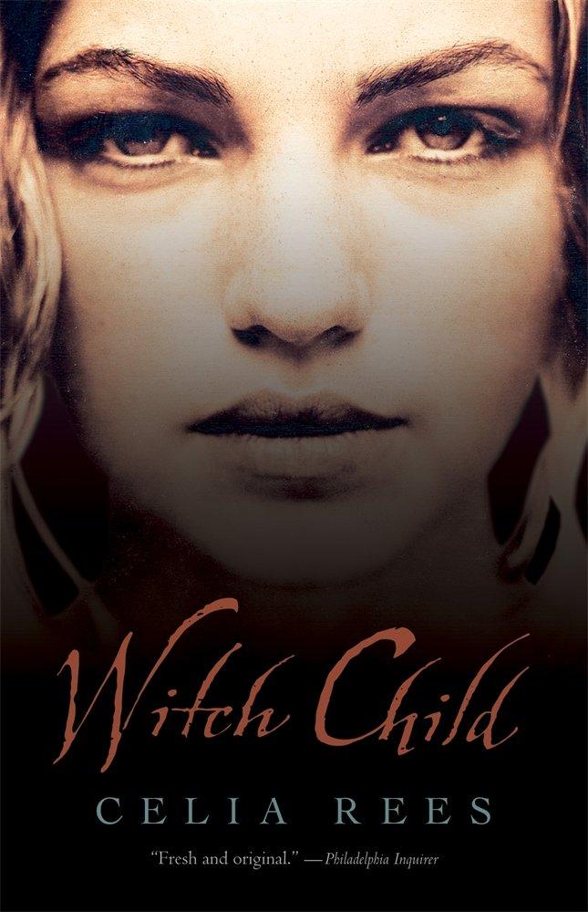 Witch Child Celia Rees