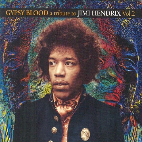 Gypsy Blood A Tribute To Jimi ...