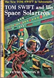 img - for Tom Swift and His Space Solartron book / textbook / text book