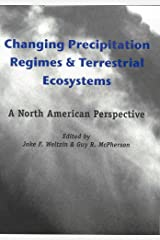 Changing Precipitation Regimes and Terrestrial Ecosystems: A North American Perspective Hardcover