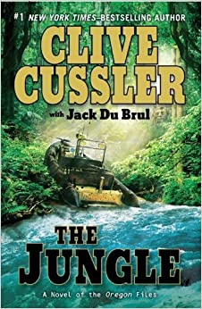 The Jungle (Novel of the Oregon Files)