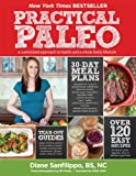 """Practical Paleo - A Customized Approach to Health and a Whole-Foods Lifestyle"" av Diane Sanfilippo"