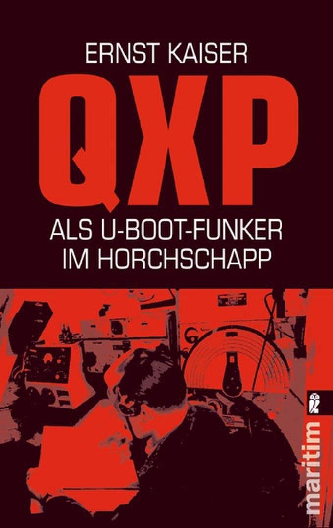 QXP: Als U-Boot-Funker im Horchschapp
