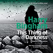 This Thing of Darkness: Fiona Griffiths, Book 4 | Harry Bingham