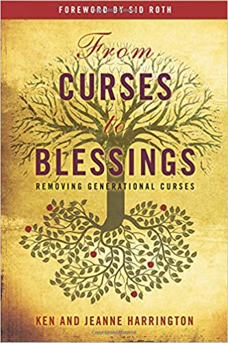 From Curses to Blessings: Removing Generational Curses: Ken