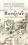 Bankside: London's Original District of Sin