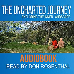 The Uncharted Journey: Exploring the Inner Landscape Audiobook