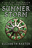 Summer Storm (An Epic Fantasy Adventure) (The Wrath of the Northmen)