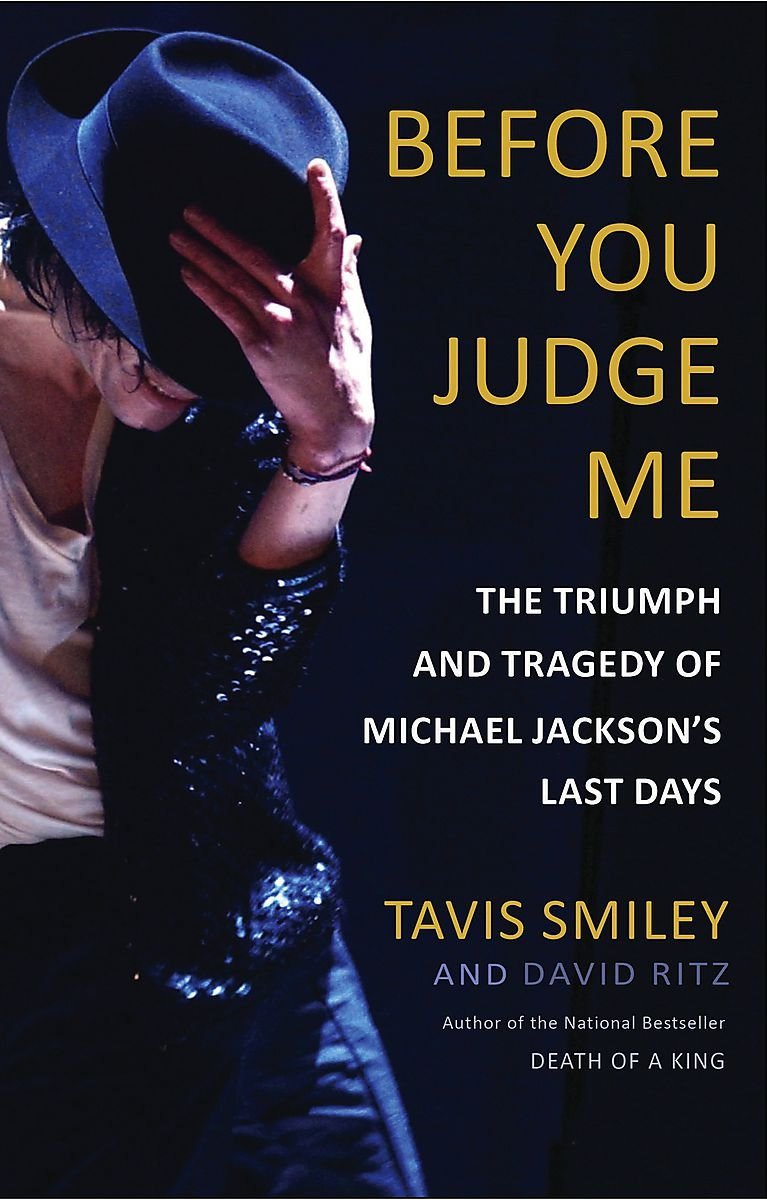 Read Online Before You Judge Me: The Triumph and Tragedy of Michael Jackson's Last Days pdf