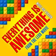 """Everything Is Awesome (From """"The Lego Movie"""") [Music Bo"""