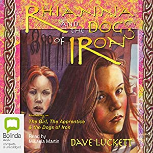 Rhianna and the Dogs of Iron Audiobook
