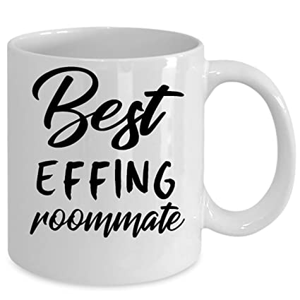 Christmas Gifts For Roommates.Amazon Com Best Effing Roommate Coffee Mug Birthday Gift
