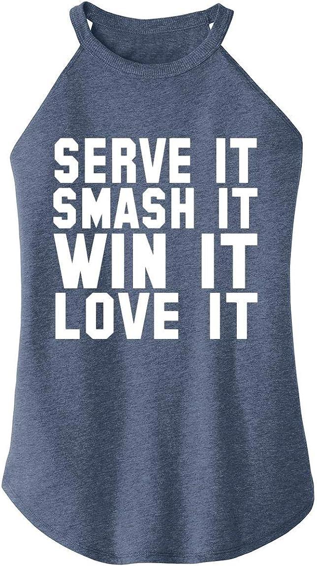 Comical Shirt Ladies Serve It Smash Win Love It Rocker