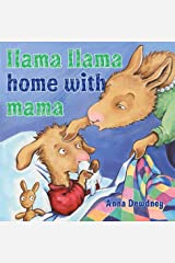 Llama Llama Home with Mama Kindle Edition