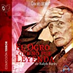 El ogro que no fue leyenda [The Ogre that Was Not Legend] | Ralph Barby