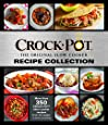 CROCK-POT the Original Slow Cooker Recipe Collection