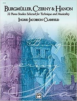 Book Burgm?de?ed???ller, Czerny & Hanon -- Piano Studies Selected for Technique and Musicality, Vol 1 (Burgmuller, Czerny & Hanon) (2001-07-01)