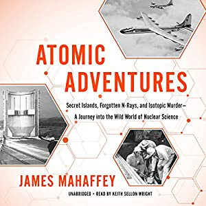 Atomic Adventures Audiobook